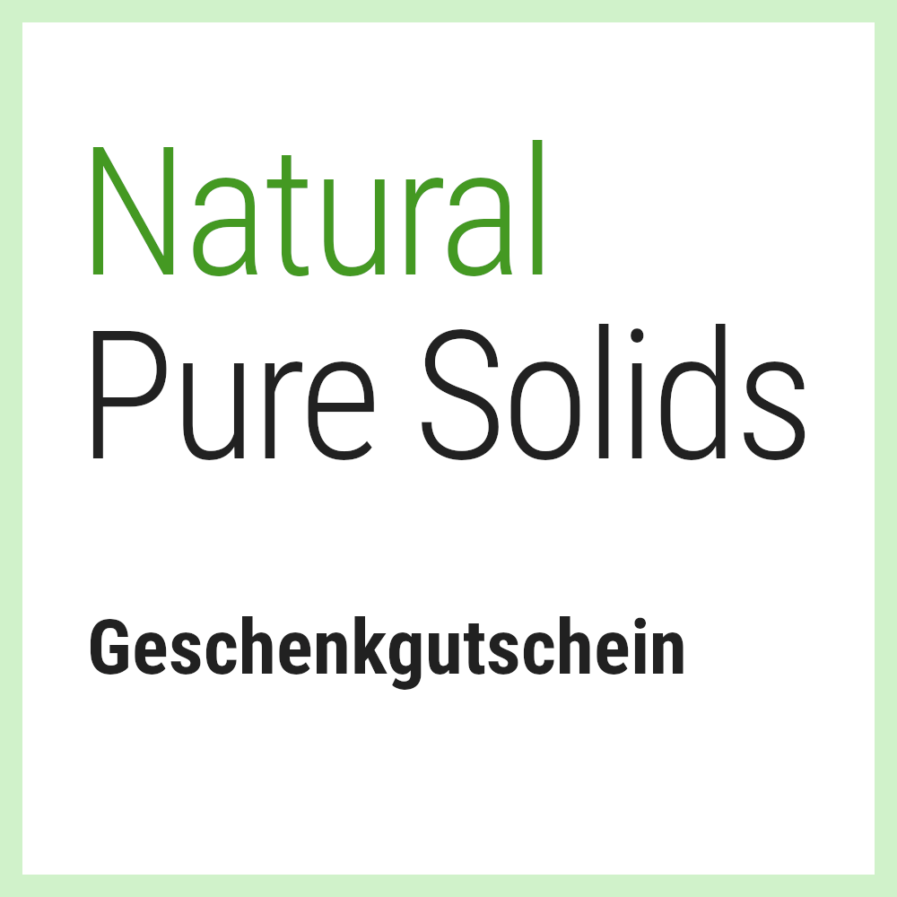 Natural Pure Solids Geschenkgutschein